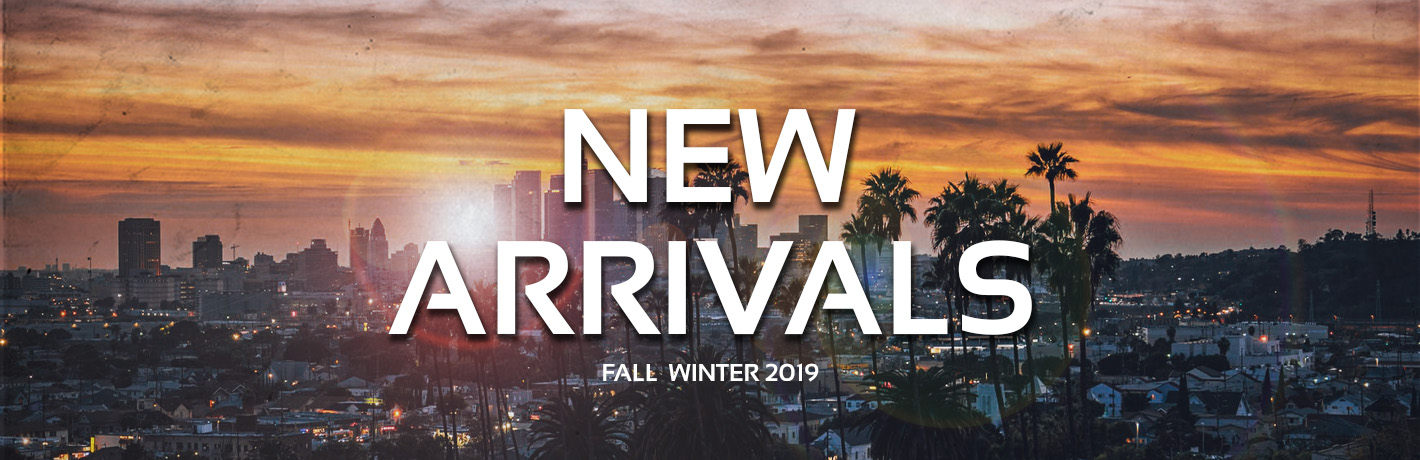New Arrivals Fall Winter 2019